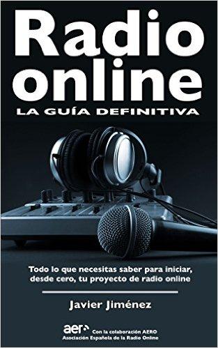 Radio Online , La Guia definitiva