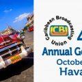 47 Asamblea General Anual de la Unión de Radiodifusión del Caribe