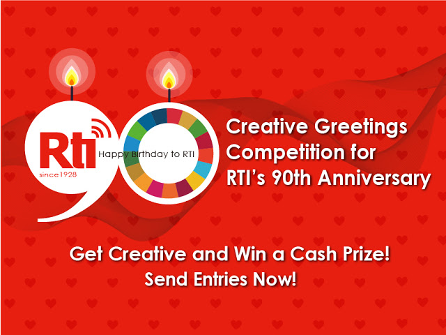 Creative Greetings Competition for RTI's 90 th Anniversary